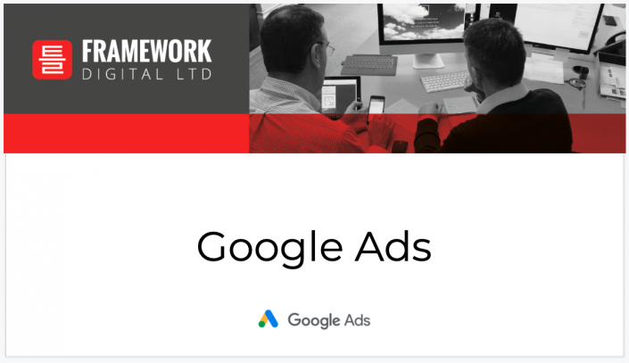 google ads presentation with framework digital logo